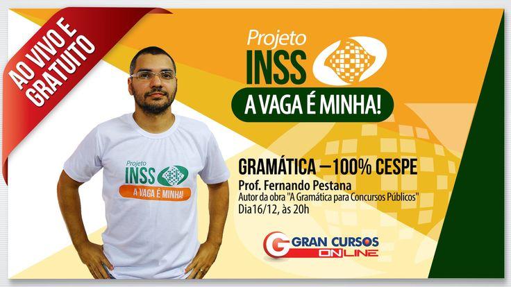 Concurso INSS | Gramática 100% CESPE com o prof. Fernando Pestana