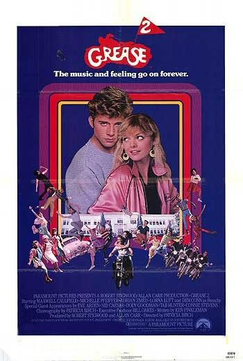 Grease 2. used to rent this video as a kid!! much cooler than grease 1. Never did like it
