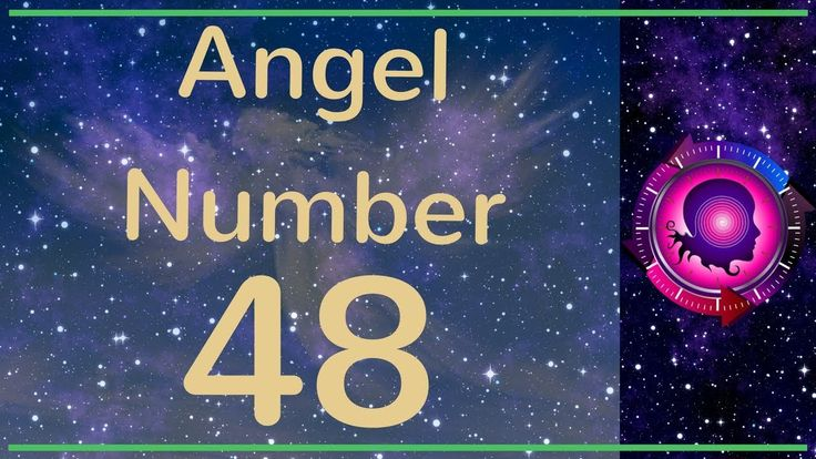 Angel Number 48: The Meanings of Angel Number 48