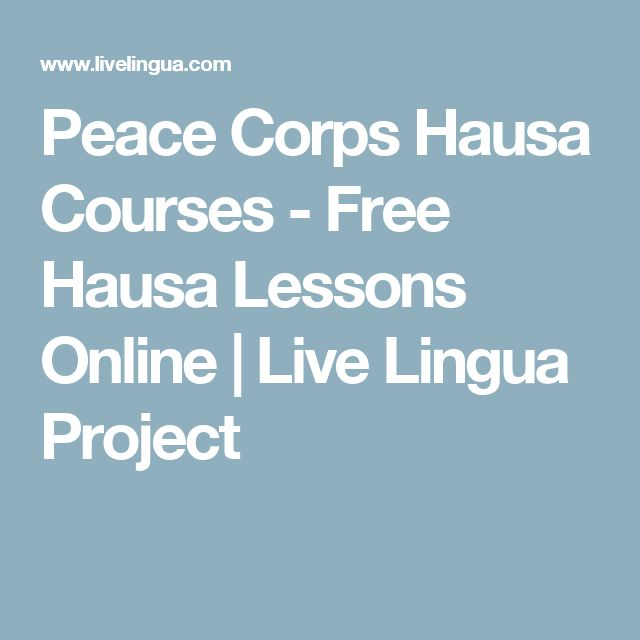 Peace Corps Hausa Courses - Free Hausa Lessons Online | Live Lingua Project