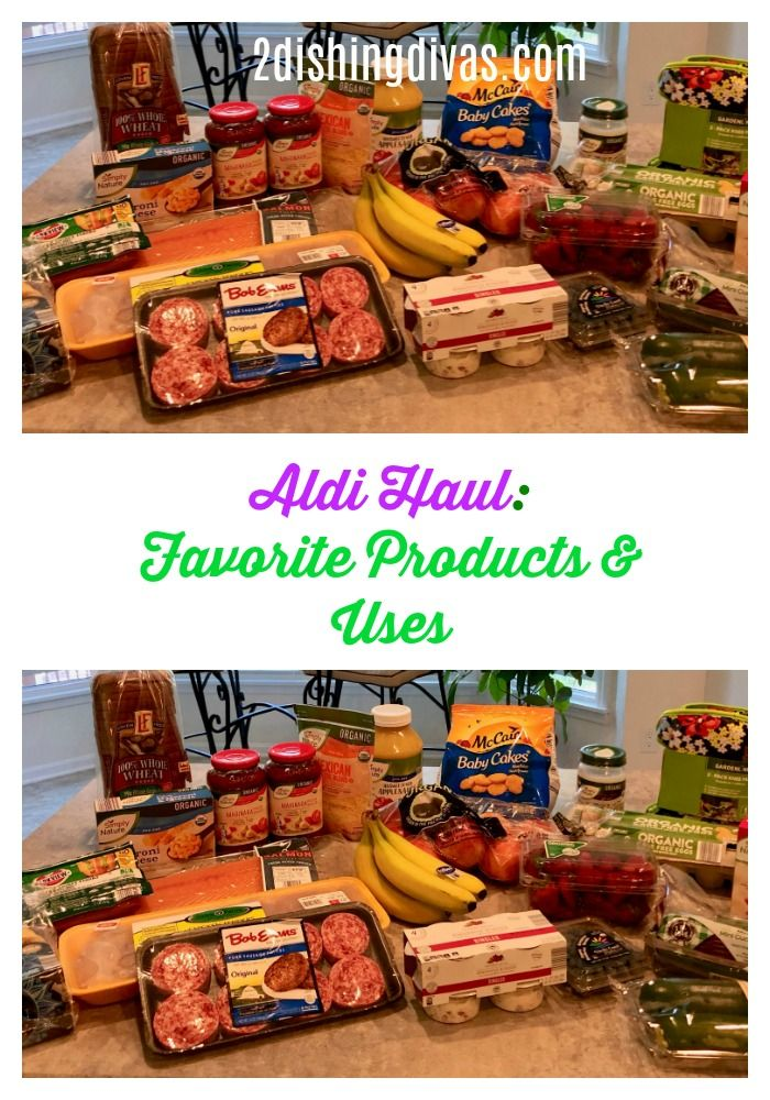 Aldi Haul Favorite Products Uses 2 Dishing Divas In 2020 Aldi Food Family Meals