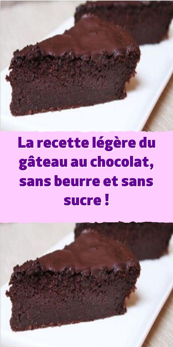 La recette légère du gâteau au chocolat sans beurre et ...