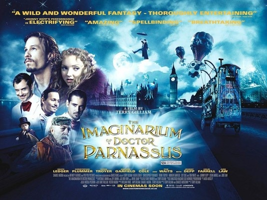 The Imaginarium of Doctor Parnassus. I love movies that focus on a dream land. Also, Heath Ledger's last movie.