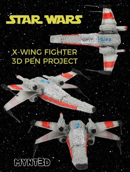 star wars jedi x wing fighter 3d pen tutorial and project template from mynt3d birthday party ideas and bedroom decoration or fun kids activity using a 3d