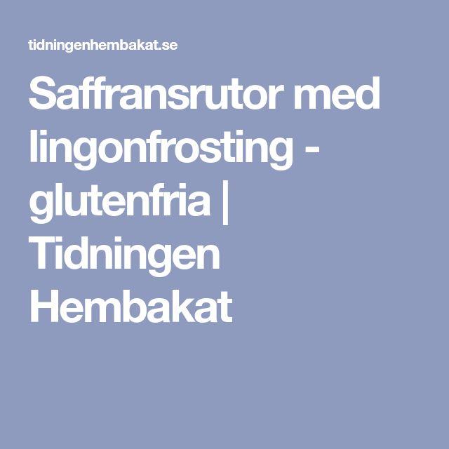 Saffransrutor med lingonfrosting - glutenfria | Tidningen Hembakat