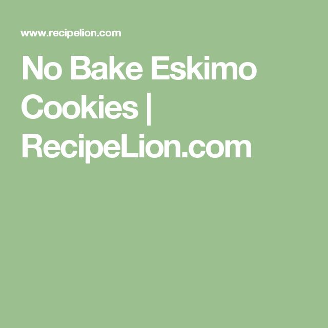 Recipe for eskimo cookies