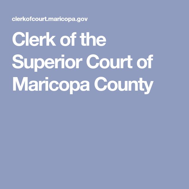 Clerk of the Superior Court of Maricopa County