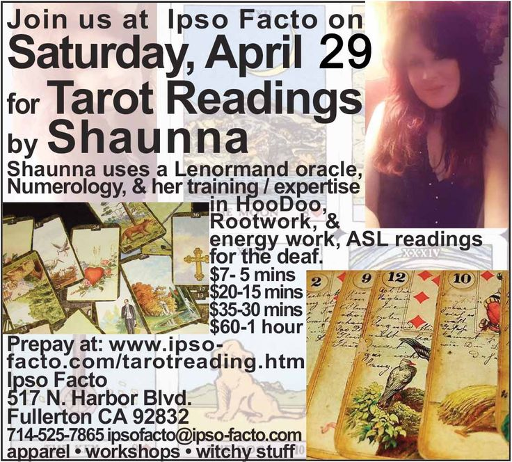 Join us on Saturday, April 29, 2 - 6 p.m. for tarot readings by Shaunna. Prices are $7 for 5 minutes up to $60 per hour. https://www.facebook.com/events/1440116232719292/ Purchasers of one hour readings will get free prosperity charged & dressed candles. Shaunna brings her varied expertise with the unique Lenormand oracle system, Numerology, Mediumship, HooDoo and Rootwork, Angel readings, energy work, and ASL readings for the deaf. Details & prepayments here…