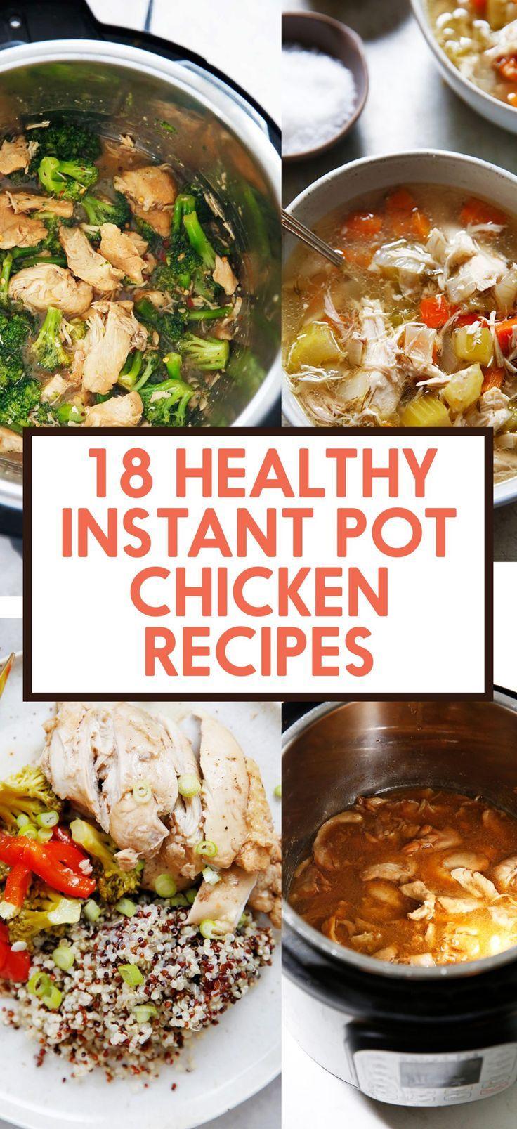 18 Healthy Instant Pot Chicken Recipes Lexi S Clean Kitchen Pot Recipes Healthy Healthy Instant Pot Recipes Chicken Recipes