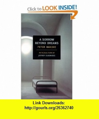 9 best library e book images on pinterest tutorials pdf and book a sorrow beyond dreams new york review classics 9781590170199 peter handke fandeluxe Image collections
