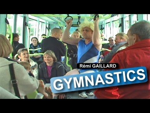 Gymnastics (Rémi GAILLARD) (+playlist)