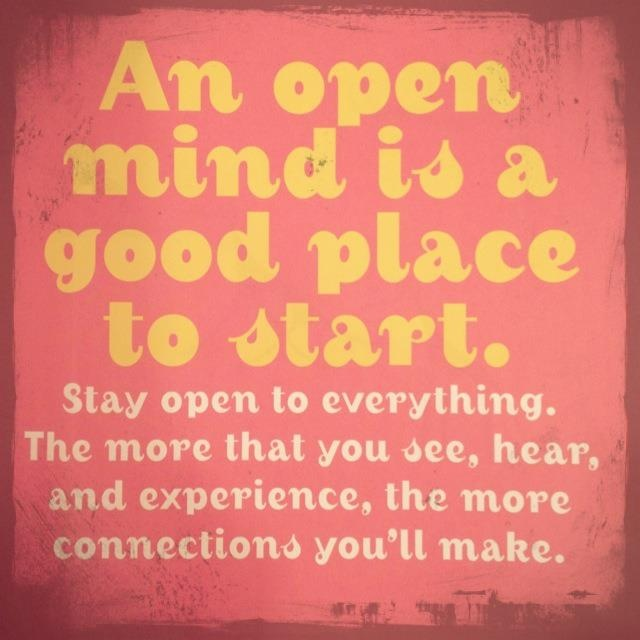 quotes about keeping an open mind quotesgram. Black Bedroom Furniture Sets. Home Design Ideas