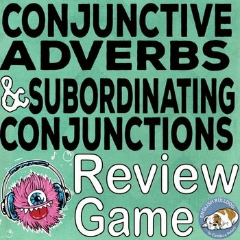 Conjunctive Adverbs & Subordinating Conjunctions Team Game  Revised in July 2016!Are your students having trouble distinguishing conjunctive adverbs and subordinating conjunctions?  We all know that a failure to differentiate these two kinds of words is a key indicator of future trouble with fragments and comma splices.