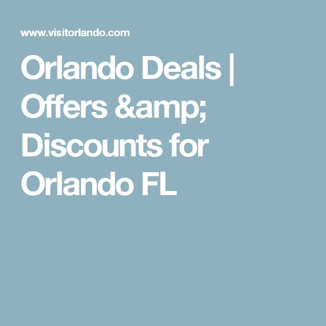 Orlando Deals | Offers & Discounts for Orlando FL