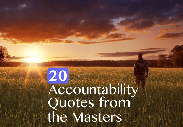 In this post discover 20 accountability quotes that will empower and motivate you to live a happier life.
