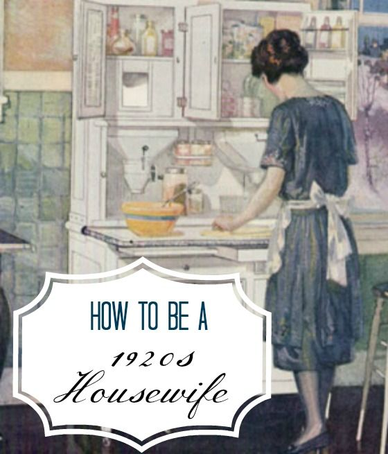 How To Be A 1920s Housewife