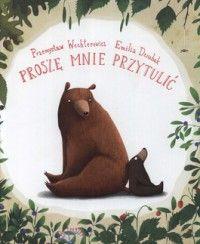 Proszę mnie przytulić - Książki dla dzieci - Dla dzieci - Książki - matras.pl