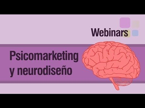 Psicomarketing y el Neurodiseño: Webinar - YouTube