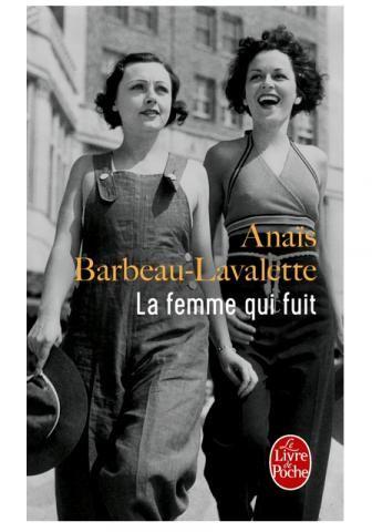 La Femme qui fuit Anais Barbeau-Lavalette vu dans la presse à retrouver sur Selectionnist.com