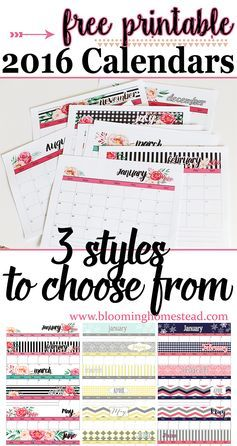 Free printable 2016 calendars in 3 styles to choose from by Blooming Homestead Blog. Get organized with these lovely free printables.