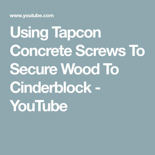 Using Tapcon Concrete Screws To Secure Wood To Cinderblock