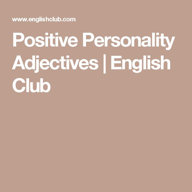 Positive Personality Adjectives | English Club