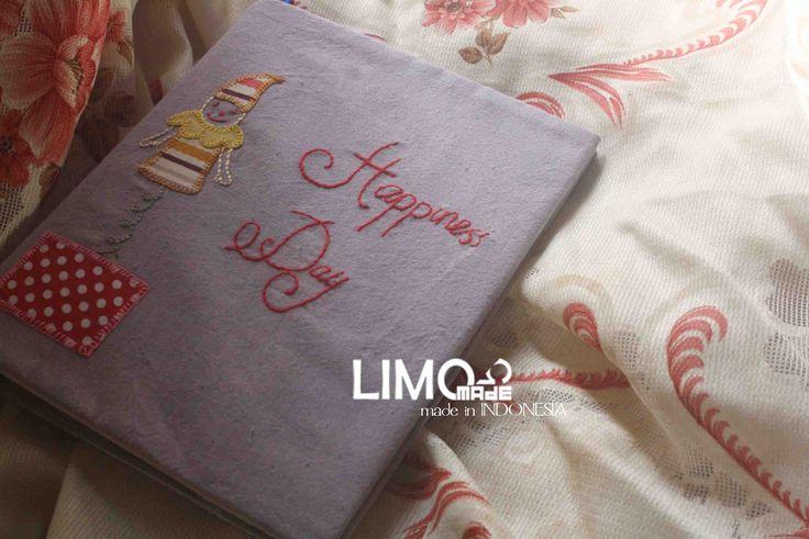 Happiness Day  | 35K | bahan : kain belacu | check this limo-made.blogspot.com #handmade #coverbinder #sampulbinder #limitededition #semarang #indonesia #limomade