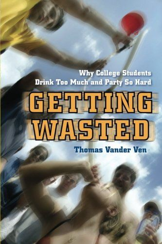 43 best my articles images on pinterest college life free stock getting wasted why college students drink too much and party so hard by thomas vander fandeluxe Images