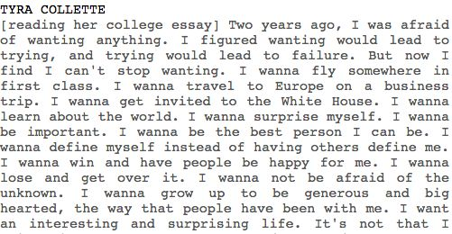 friday night lights tyras college essay quote Tyra's college letter tyra's college letter on friday night lights not only with creating the possibility of college, but also with her application essay.