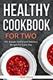 Healthy Cookbook for Two: 150 Simple Useful and Delicious Recipes for Every Day by Inna  Volia (Author) #Kindle US #NewRelease #Cookbooks #Food #Wine #eBook #ad