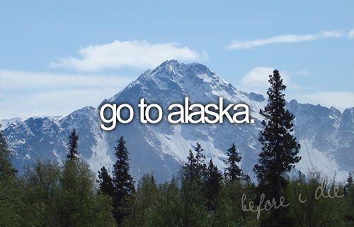 bucket list: go to alaska: Alaska Crui, Bucketlist, Alaskan Cruises, Buckets Lists, Northern Lights, Before I Die, Things, Places, Bucket Lists