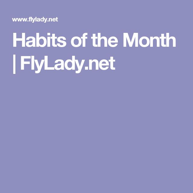 Habits of the Month | FlyLady.net