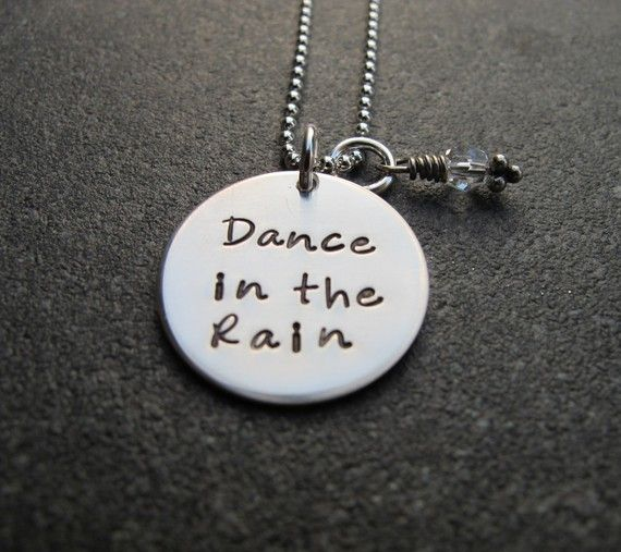 Hand Stamped Jewelry Dance In The Rain hand stamped necklace by Kristen's Custom…