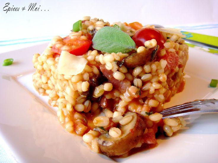 Épices & moi - Risotto d'orge perlé aux tomates, lardons & sauge