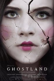 Full Free Watch Ghostland (2018) : Movie Without Downloading A mother of two inherits a home from her aunt. On the first night in the new home she is confronted with murderous intruders and fights for her daughters' lives. Sixteen years later the daughters reunite at the house, and that is when things get strange...
