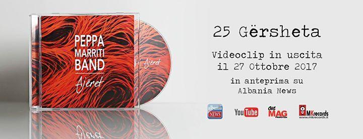 In uscita il 27 Ottobre 2017 il secondo videoclip 25 Gërsheta tratto dallultimo disco Ajëret della Peppa Marriti Band in anteprima su Albania News  http://ift.tt/2fosZ1P
