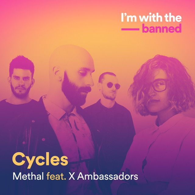 Cycles A Song By Methal X Ambassadors On Spotify Songs 2017 Songs Movie Posters