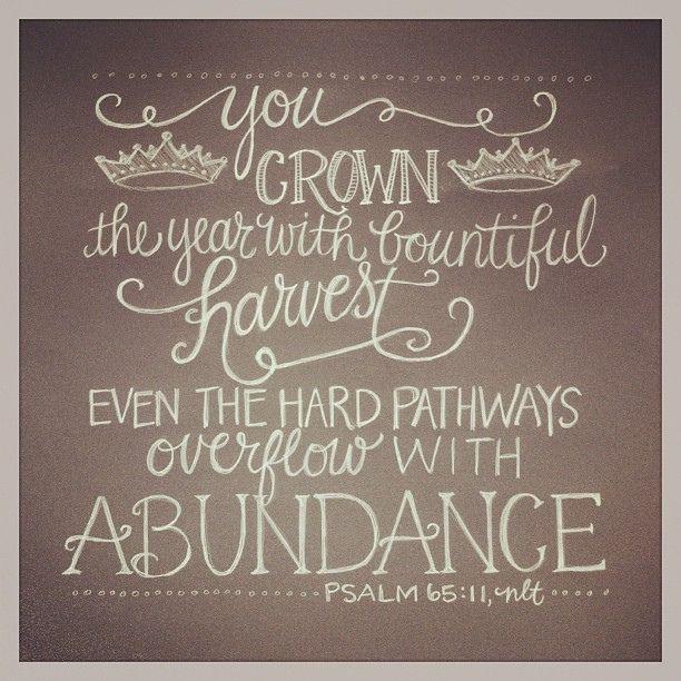 Psalm 65:11, nlt | Flickr - Photo Sharing!