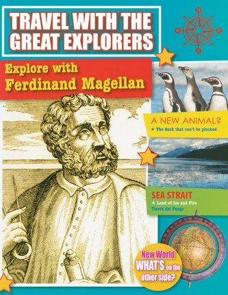 Explore With Ferdinand Magellan (Travel With the Great Explorers) by Marie Powell http://www.amazon.com/dp/077871425X/ref=cm_sw_r_pi_dp_6vgcvb1QMTXFD