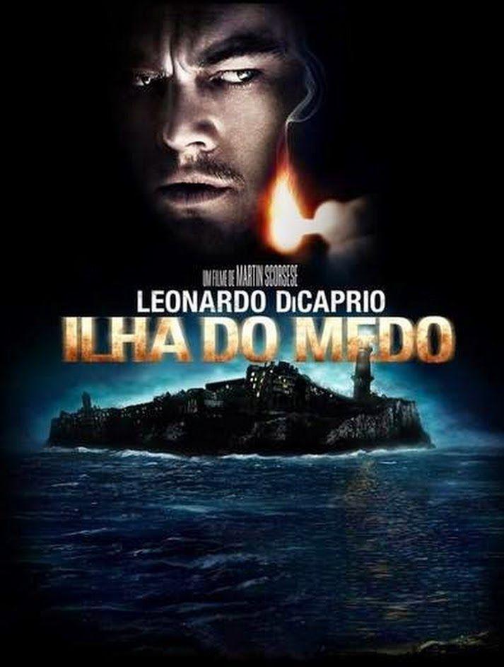 Ilha Do Medo De Martin Scorsese Com Leonardo De Caprio Filmes