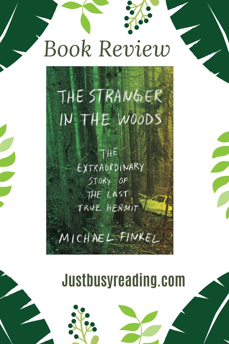 Book review the stranger in the woods book blogger