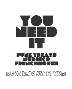 You Need It - Music Blog and DJ Team from Cologne
