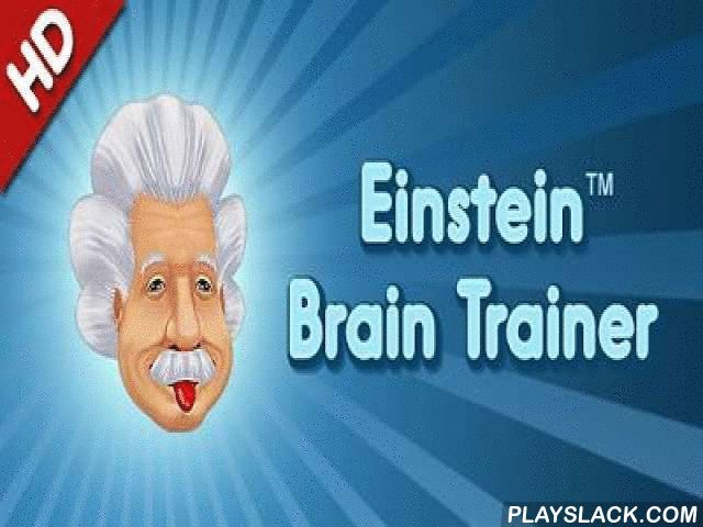 Einstein. Brain Trainer  Android Game - playslack.com , Einstein. Brain Trainer - train your brain by means of a personal trainer. You can take a try-out and maneuver a state of your cognition in this game. It is essential to activity your brain in command to enhance it. This idea for teaching  of your brain will show a table of your evidences and will give incentive to teaching  if the phenomenon doesn't astonish. For you there re more than 30 specially created  efforts, which will support…
