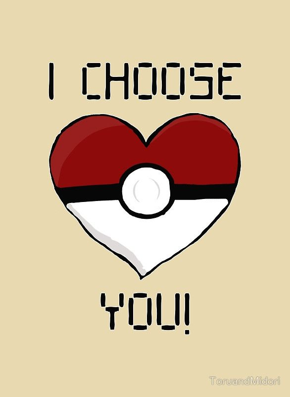I Choose You! by ToruandMidori  Pokemon Valentines Cards are now back in store!   #pokemon, #valentines,