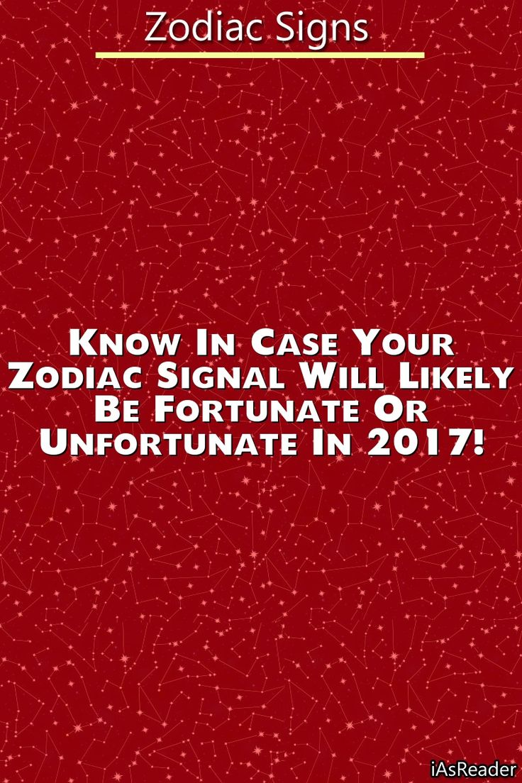 Know in case your Zodiac Signal will likely be Fortunate or Unfortunate in 2017!…
