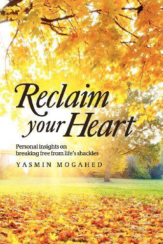 Reclaim Your Heart by Yasmin Mogahed,http://www.amazon.com/dp/0985751207/ref=cm_sw_r_pi_dp_nPMIsb17X2Q7ZW2R