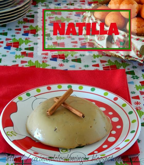 Cocinando Los Domingos: NATILLA COLOMBIANA. Tipico postre navideño colombiano: Natilla de panela + buñuelos <3
