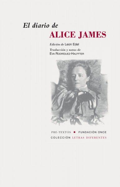 """EL DIARIO DE ALICE JAMES (1848-1892), la hermana, como se presentaba a sí misma, """"inválida"""" del psicólogo William y el novelista Henry, representa su aportación a la posteridad junto a las obras de sus famosos hermanos. Alice registró los pormenores de su mundo de enfermería en dos cuadernos de letra apretada durante los meses finales de su corta vida, legándolos a su leal amiga y compañera Katharine Peabody Loring, que había cuidado de ella durante la mayor parte de un decenio."""