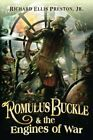 ROMULUS BUCKLE & ENGINES OF WAR ( CHRONICLES OF PNEUMATIC By Richard Ellis #Book…