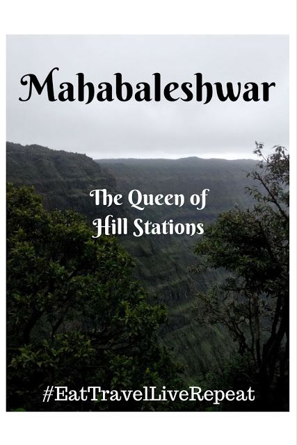 #EatTravelLiveRepeat: A #weekend budget trip to the Queen of #Hillstations (#Mahabaleshwar)